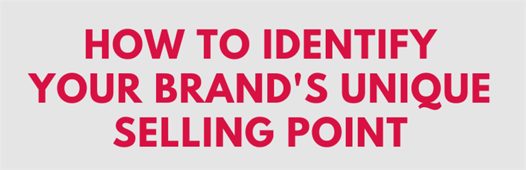 How to identify your unique selling points