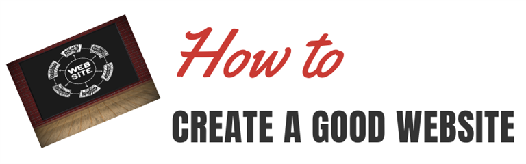 How to create a good website