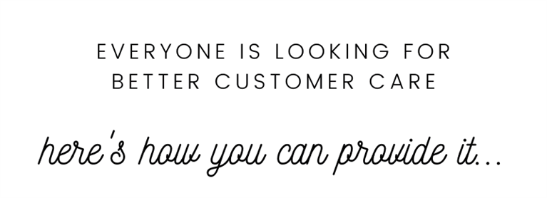 How to Tuesday Customer Care